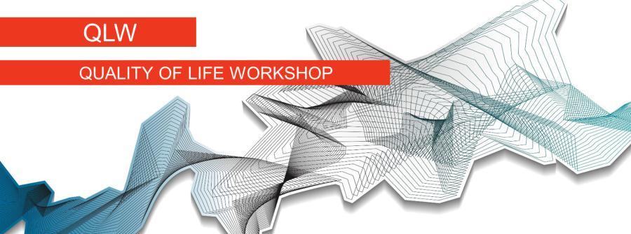 QLW – Quality of Life Workshop